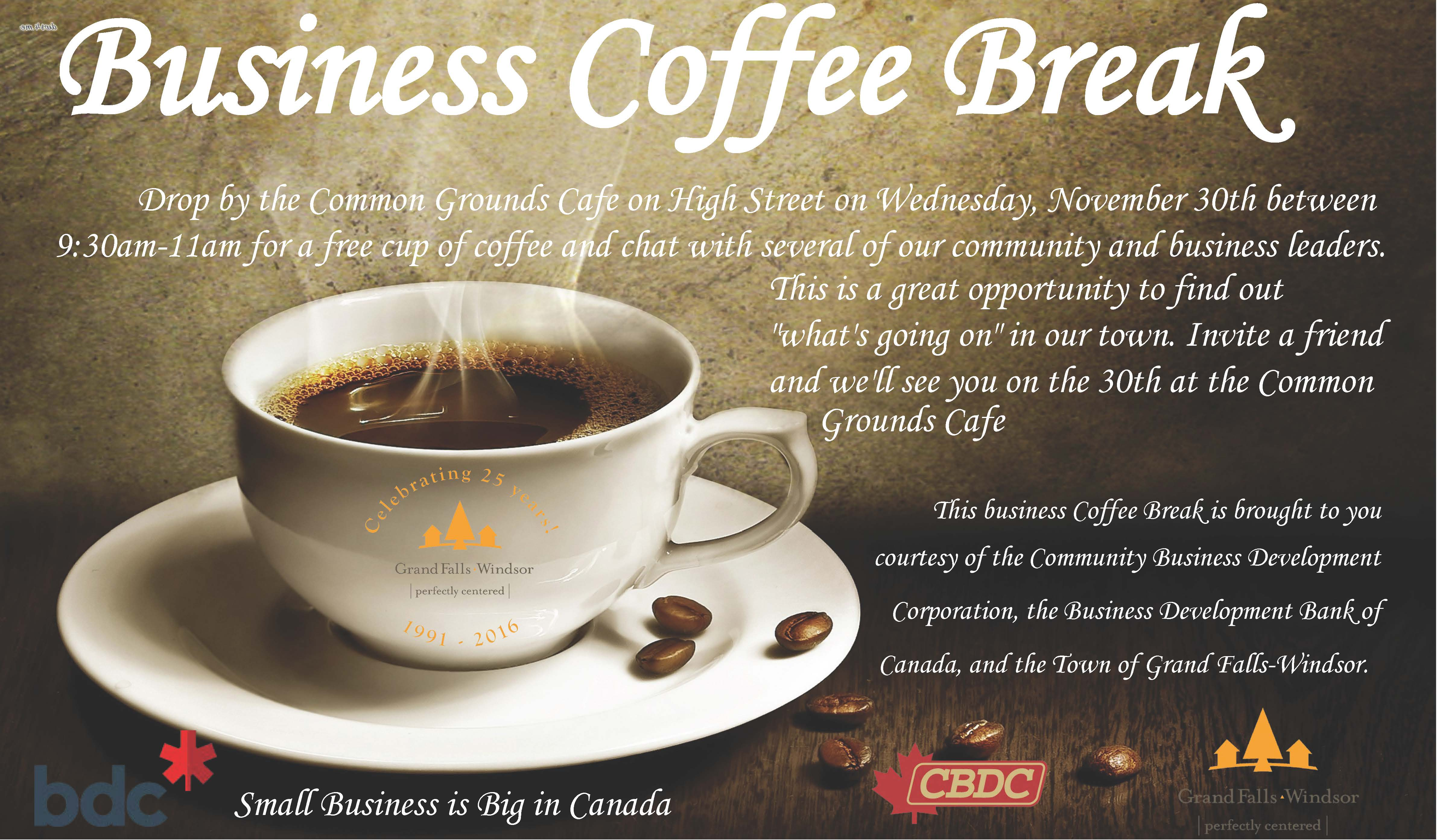Business coffee break november 30th grand falls windsor for Coffee business